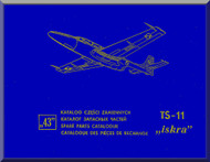 "PZL TS-11 "" Iskra "" Aircraft Spare Parts Catalog -  ( English Language )"