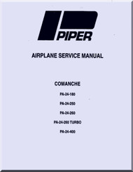Piper  Aircraft Pa-24-180 . -250 ,  260 , 260 Turbo,  -400    Comanche Service Manual