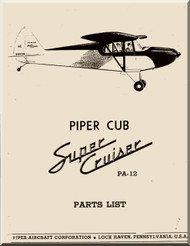 Piper Aircraft   Pa-12  Cub Super  Cruiser Part List Manual