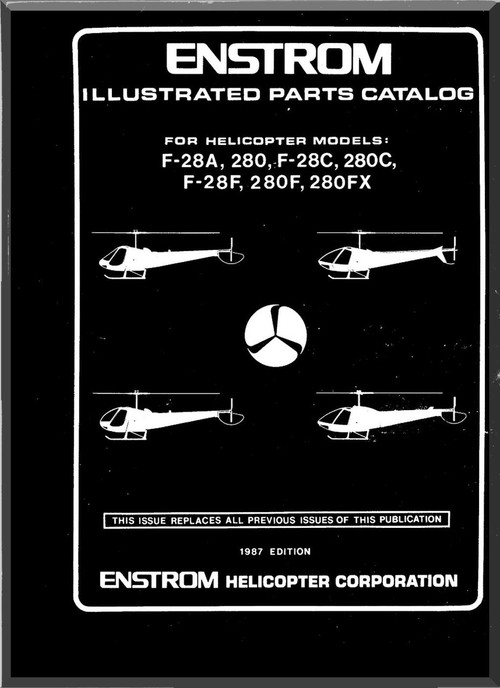 enstrom helicopter model f28f and 280 f illustrated parts catalog rh aircraft reports com enstrom 280 maintenance manual enstrom 280 maintenance manual