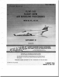 Mc Donnell Douglas  F / RF-101 Aircraft Flight Crew Air Refueling Procedures Manual -1966
