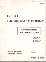 GE CT-58 Aircraft  Engine Operating Instruction Manual - SEI -103 - 1960