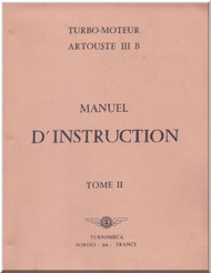 Turbomeca Artouste III Aircraft  Engine Instruction Manual ( French Language )