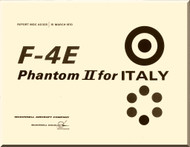 Mc Donnell Douglas  F4E Aircraft  Phantom II Manual - Reports MDC  No. AO 325 -