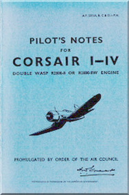 "Vought   "" Corsair ""  I - IV Aircraft Pilot's Notes Manual"