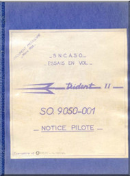SNCASO SO  9050 -001 Trident II Aircraft Technical  Manual ( French Language )  Notice Pilote for the SO. 9050-001  - 1956.