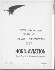 Nord  260 Super Brousard Airacrft Manuel d'utilisation   Manual   (French language ) -  Texte - Tomo 1 -1962
