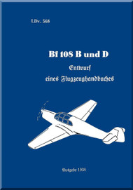 Messerschmitt Bf 108 B and D  LDvT 568  Handbuch , Handbook  Manual ,  (German Language ) - , 1938