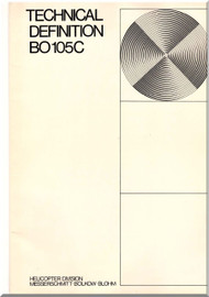 MBB  Messerschmitt - Bolkow - Blohm  BO 105 C Technical Brochure Manual