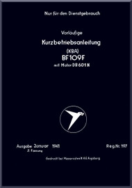Messerschmitt Bf-109 F aircraft Brief Operating Instruction  Manual , kurzbetriebsanleitung     (German Language ) - , 1941,