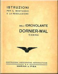 """Dornier DO J """" Wal """"  Aircraft  Maintenance Manual  , ( Italian Language ) Istruzioni per il Montaggio e La Regolazione"""