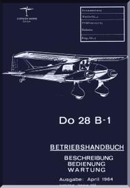 Dornier DO 28  B-1 Aircraft  BETRIEBSHANDBUCH Manual  , (German Language )