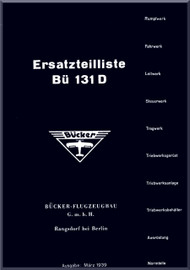 Bucker Bu-131   D  Aircraft Illustrated Parts Catalog  Manual -  Ersatzteilliste,  1939    (German Language )