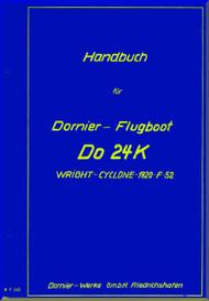 Dornier DO 24 K  Aircraft  Operating   Handbook Manual  (German Language ), 234 pages , 1943