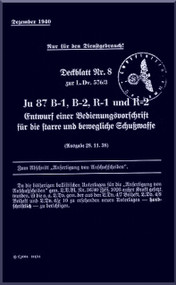Junkers JU 87 B und R Aircraft  Operating  Manual ,   L Dv. 576 / 3,  Schusswaffe  , 1939   (German Language )