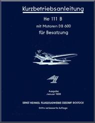 Heinkel  He-111 P, H, D Aircraft  Operating   Kurzbetriebsanleitung  (German Language )