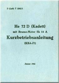 Heinkel  72 D Aircraft  Operating   D(Luft)T 2242/1 Kurzbetriebsanleitung He 72 D (Kadett) , Jan 1941, short operating instruction (German Language )