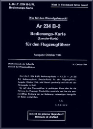 Arado AR.234 B-2 B  Aircraft  Technical   Manual , D(Luft) T 2234 B-2 / F1, Bedienguns - Karte, Juni 1944,  (German Language )