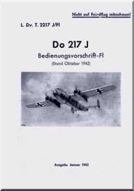 Dornier Do 217 J Aircraft  Handbook Manual  ,  Bedienungsvorschrift Fl (German Language ) , 1943 - L. Dv T 2217 J / Fl