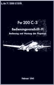 Focke-Wulf  FW   200 C3 Aircraft Handbook Manual ,    (German Language ) -  Bedienvorschrift Fl