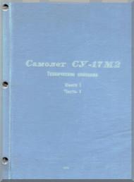 Sukhoi Su-17 MR Aircraft Technical Description Manual  - Book 1 ( Russian  Language )