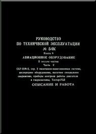 Sukhoi Su - 22 Aircraft Technical Description Manual  -  Exploatation Manual  book 8  Equipment part 2 Service   ( Russian  Language )