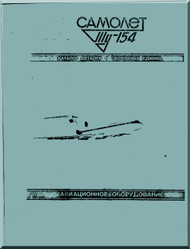 Tupolev Tu-154  B  Aircraft  Illustrated Parts Catalog l  Manual - 10516 pages   ( Russian  Language )