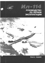 Ilyushin Il-114  Aircraft  Flight Technical Manual  - Book 1  - 730 pages  -  ( Russian  Language )