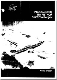 Ilyushin Il-114  Aircraft  Flight Technical Manual  - Book 3  - 946 pages  -  ( Russian  Language )