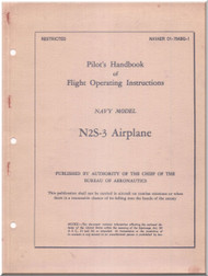 Stearman Pilot Flight Operating Instructions for Army Model  N2S-3 Airplane  Manual   NAVAER . 01-70ABQ-1,  1944 -