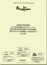 Antonov An-12   Aircraft  Technical Manual  - annex 1, 2, 3, 4  -  temporary use Instrutions  ( Russian  Language )