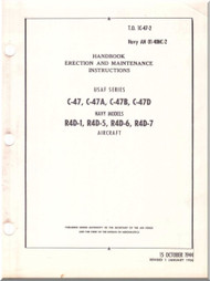 Douglas  C-47 , A, B, D R4D-1 , -5,-6 -7 Handbook Erection and Maintenance  Manual  AN. 01-40NC-2, 1944