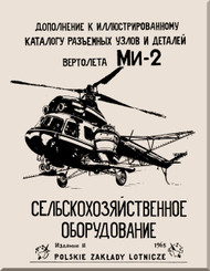 PZL / Mil Mi-2   Helicopter Illustrated Album   Manual - Addition ( Russian  and polish Language )