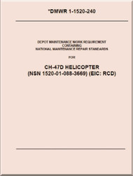Boeing  Helicopter CH-47 D Depot Maintenance Work Requirement - DMWR 1-1520-240
