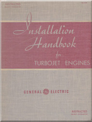 General Electric Aircraft  Engine Installation Handbook for Turbojet Engines    Manual