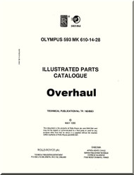 Bristol / Rolls Royce Olympus 593 Aircraft Engine  Illustrated Parts Catalog Overhaul   Manual  ( English Language )