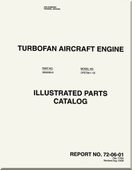 Allied-Signal / Garrett / Honeywell / General Electric / CFE  CFE736-1B  Turbofan  Engine Illustrated Parts Catalog  - Report  72-06-01