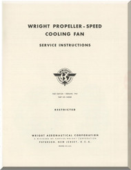 Wright  Aircraft Engine Propeller-Speed Cooling Fan Service Instructions Manual  ( English Language )