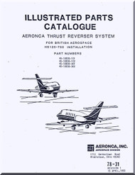 Aeronca  Aircraft Engine Thrust Reverser  System   Illustrated Part Catalog  Manual  - 78-31  ( English Language )