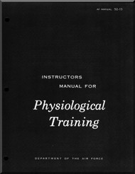 Aircraft  Physiological Training   Manual  - . AF 52-13
