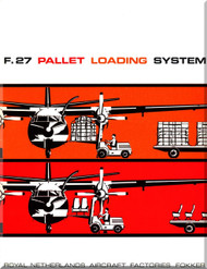 Fokker  F-27  Pallet Loading System  Technical Brochure   Manual
