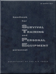 Aircraft  Survival Training  and Personal Equipment Manual  - . AFM 64-4