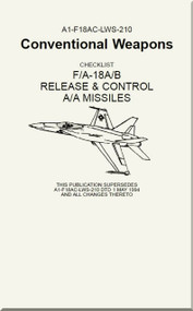 Mc Donnell Douglas F / A -18 A  and F/A -18 B  Aircraft  Release ^ Control A/A Missiles Manual  -  A1-F18AC-LWS-210