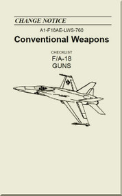 Mc Donnell Douglas F / A 18  Aircraft  - Conventional Weapons - Checklist  Guns   - A1-F18AE-LWS-760