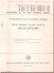 Sikorsky  USAF H-19 B , D  Helicopter  Handbook Maintenance  Instruction Manual   , T.O. 1H-19B-2 , 1957