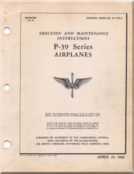 Bell P-39    Aircraft Erection and Maintenance Instructions Manual, T.O 01-110F-2 - 1943