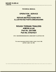 Technical Manual - Operation - Service and Repair  Instruction with Illustrated Parts Breakdown - Rough Terrain Trailers  A/M32K-4/-4A   -    NAVAIR - 19-25E-43