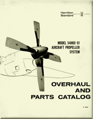 Hamilton Standard  Aircraft Propeller  Model 54H60-91  System Overhaul and Parts Catalog  Manual - P 5056