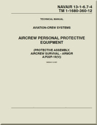 Technical Manual - Aviation Crew Systems - Aircrew Personal Protective Equipment  ( Protective Assembly, Aircrew Survival - ARMOR A/P22P-18(V) ) NAVAIR - 13-1-6.7-4