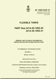 Westland Gazelle ASH Mk1  Helicopter Component  - Flexible Tanks   Manual - General and Technical Information Repair and Reconditioning Instructions  - A.P. 106B-0229-16
